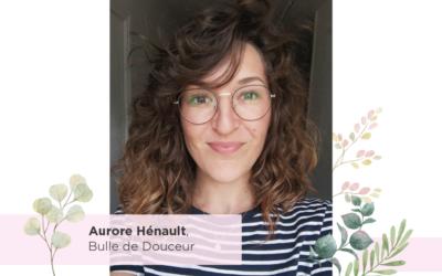Rencontre avec Aurore Hénault, Esthéticienne conseillère en image