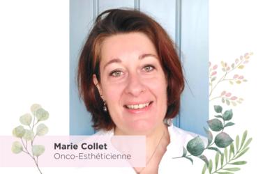 Portrait de Marie Collet, Onco-esthéticienne